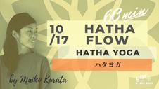 10/24 10:00頃 配信スタート】60min HATHA FLOW by Maiko Kurata