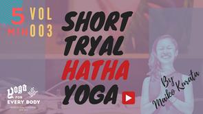 お試し③】SHORT HATHA YOGA -ハタヨガ- by Maiko Kurata