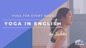 NEW】YOGA IN ENGLISH-JUNE- by SACHIKO