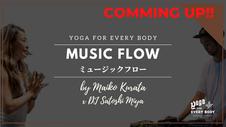 10/29 20:00頃配信スタート】30min MUSIC FLOW by Maiko Kurata x DJ Satoshi Miya