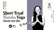 お試し⑤】SHORT HATHA YOGA -ハタヨガ- by Maiko Kurata