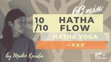 10/10 HATHA FLOW  by Maiko Kurata