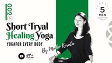 """お試し②】SHORT """"HEALING"""" YOGA -ヒーリングヨガクラス """" by Maiko Kurata"""