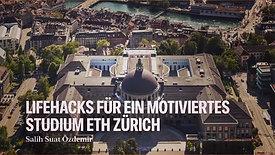 LiveHacks für ein motiviertes Studium ETH Zürich