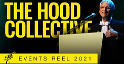 The Hood Collective 2021 Events Reel