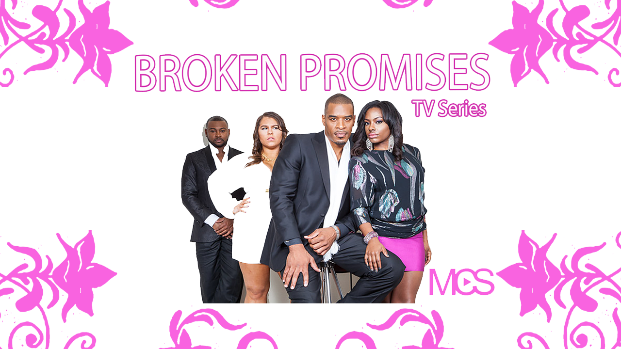Broken Promises - TV Series