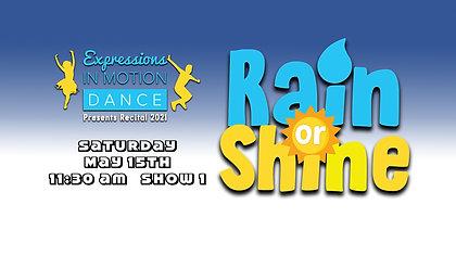Rain or Shine - EIM Show 1