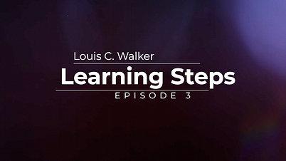 Learning Steps Episode 3