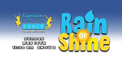 Rain or Shine - EIM Show 3