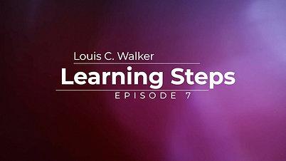 Learning Steps Episode 7