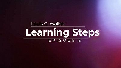 Learning Steps Episode 2