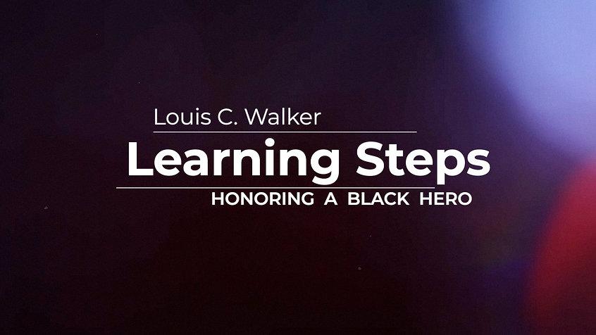 Learning Steps - Honoring a Black Hero