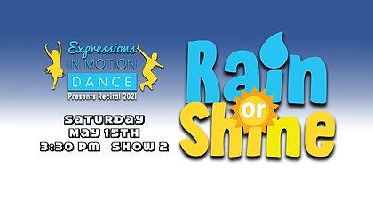 Rain or Shine - EIM Show 2