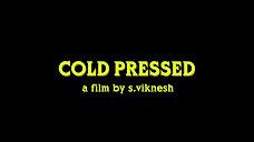 Cold Pressed trailer
