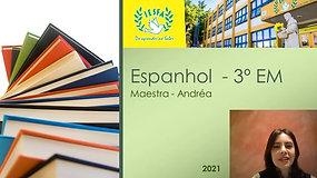 3º EM A e B- Espanhol
