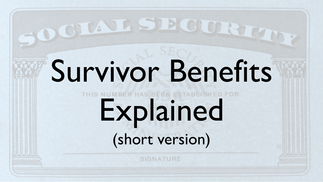 Survivor Benefits Explained