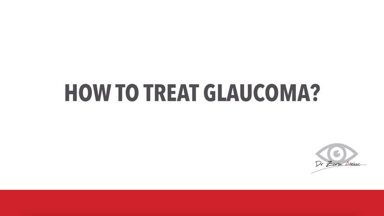 Glaucoma: Treating Gluacoma