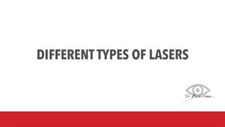 Laser Refractive Surgery: Different types of laser
