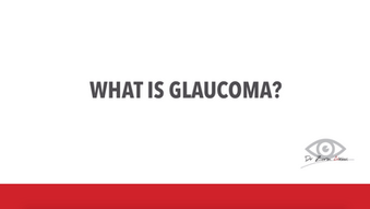 Glaucoma: What is Glaucoma?