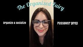 Organize & Socialize - Pesach/Passover Prep