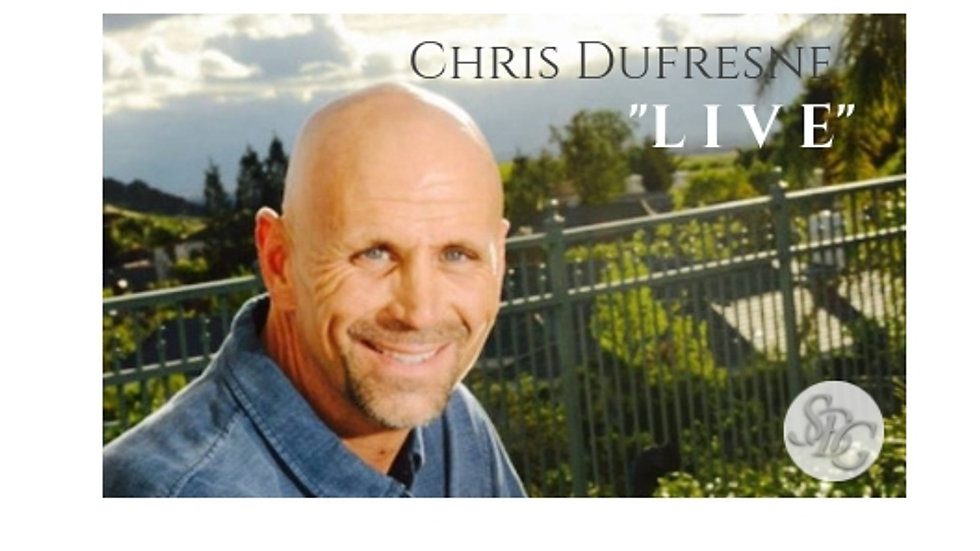 "Chris Dufresne ""LIVE"""
