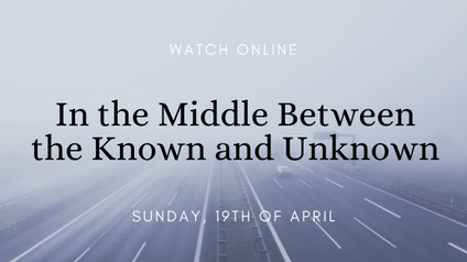 In the Middle Between the Known and Unknown
