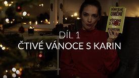 Díl 1 | Čtivé Vánoce s Karin 2019