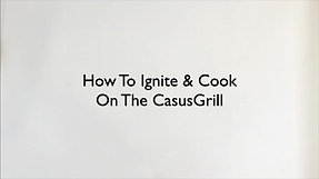 CasusGrill Ignite & Cook Guide