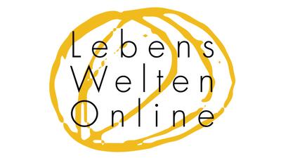 Eine Reise durch LebensWelten.Online