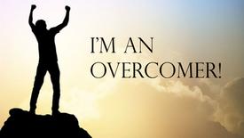 I'm An Overcomer!