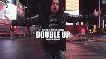 Double Up ft. Fred the Godson (Official Music Video)