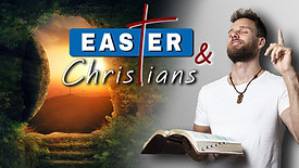 What is EASTER & why do we celebrate it as CHRISTIANS?
