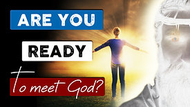 If you die today are you ready to meet God? You need to watch this!