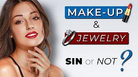 Should Christian women wear makeup & jewelry?