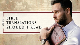 What Bible translations should you read as a Christians?