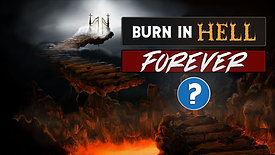 Is hell for all eternity    Eternal torment for ever and ever?