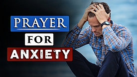 Prayer for anxiety    a Prayer when you're feeling overwhelmed