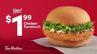 """$1.99 Chicken Sandwich"" Tim Hortons"
