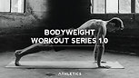 Bodyweight Workout Series 1.0 Preview
