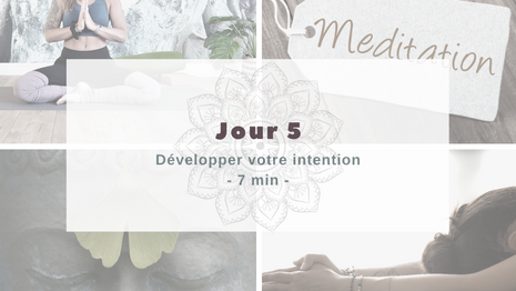 Programme Méditation Développer votre intention