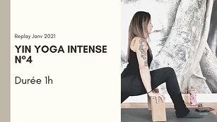 Yin Yoga Intense N°4