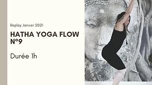Hatha Yoga Flow N°9