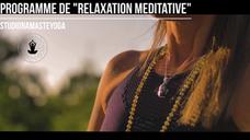 Programme de relaxation - 3/ SADHANA GATI (Le refuge)