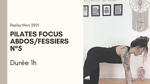 Pilates focus Abdos/Fessiers N°5
