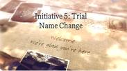 Initiative 5