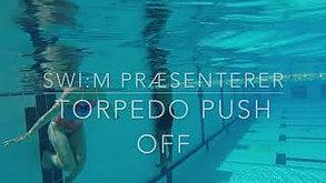 Torpedo Push Off