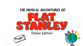 The Musical Adventures of Flat Stanley (11/7 Livestream)