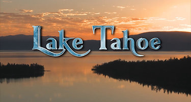 Lake Tahoe-Splendor Through the Seasons - PLAY for SAMPLE