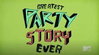 GREATEST PARTY STORY OVER