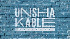 Unshakable Believer // Part 1